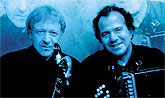 El virtuoso acordeonista Richard Galliano y el multiinstrumentista Michel Portal tendrán un encuentro mágico en la Catedral Antigua