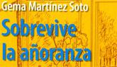 Gema Martínez presentará su nuevo libro en Las Torres de Cotillas