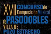 XVII Concurso de Composición Musical de Pasodobles Villa de Pozo Estrecho
