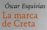 Óscar Esquivias, con la obra La marca de Creta, gana el V Premio Setenil al Mejor Libro de Relatos Publicado en España 2008 convocado por el Ayuntamiento de Molina de Segura