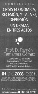 Conferencia de Ramón Tamames : 'Crisis económica, recesión y tal vez depresión: Un drama en tres actos'