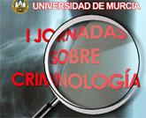 La Universidad de Murcia organiza en Alhama unas jornadas sobre criminolog�a