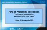 """El """"Foro de promoción de negocios: Contratación administrativa: la administración como cliente"""" tendrá lugar el jueves  21 de mayo"""