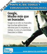 """Mañana martes 26 de mayo tendrá lugar un seminario sobre """"Google y comunicación tecnológica"""""""