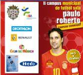 """II Campus Municipal de Fútbol Sala, Paulo Roberto """"¿Juegas Conmigo?"""""""