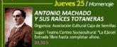 """Totana realizará un homenaje a """"Antonio Machado y sus raíces totaneras"""""""