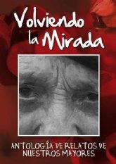 La memoria de nuestros mayores, en la antología de relatos Volviendo la Mirada