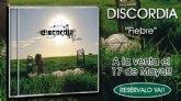 Discordia y Maldito Records tienen 'Fiebre'