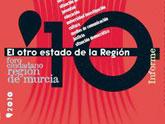 El Foro Ciudadano presenta ´El Otro Estado de la Región´