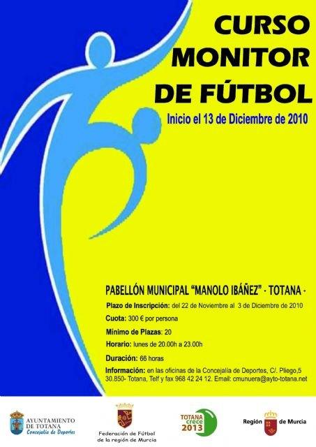 El plazo para realizar la inscripción del curso de Monitor de fútbol permanecerá abierto hasta este viernes 3 de diciembre - 1, Foto 1