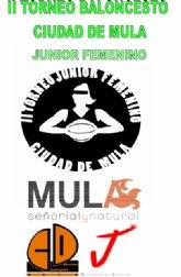 El II Torneo de Baloncesto Femenino Ciudad de Mula enfrenta a equipos de Murcia, Alicante, Albacete y Castellón