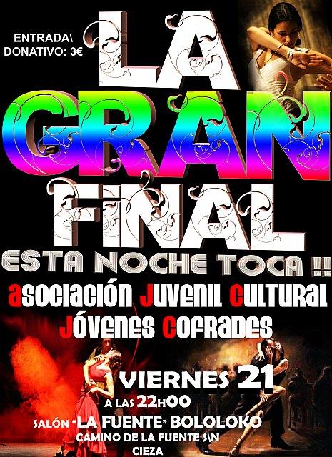 "Gran Gala Final ""¡¡Esta noche toca!!"" en Cieza - 1, Foto 1"