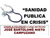Charla coloquio 'Sanidad pública en la crisis'