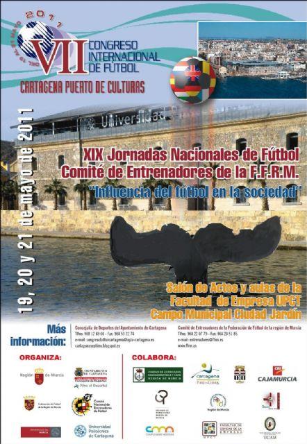 El VII Congreso Internacional de Fútbol traerá a Cartagena la Copa del Mundo - 3, Foto 3