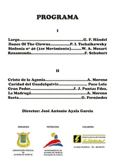El coro y la banda titular de la Agrupación Musical de Alhama ofrecen conciertos durante esta Semana Santa, Foto 1