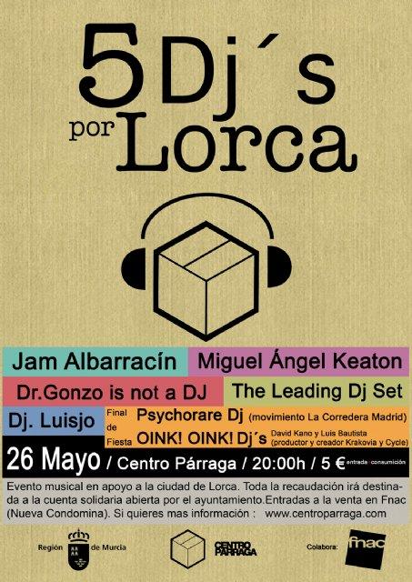 """Este jueves """"5 Dj´s por Lorca"""", fiesta solidaria en el Centro Párraga - 1, Foto 1"""