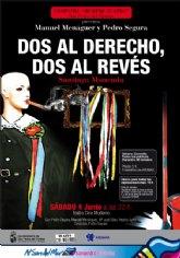 La obra 'Dos al derecho, dos al revés' cierra la II Muestra de Teatro Aficionado de San Pedro
