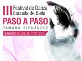 El III festival de Danza Escuela de Baile Paso a Paso tendrá lugar el próximo sábado 2 de julio
