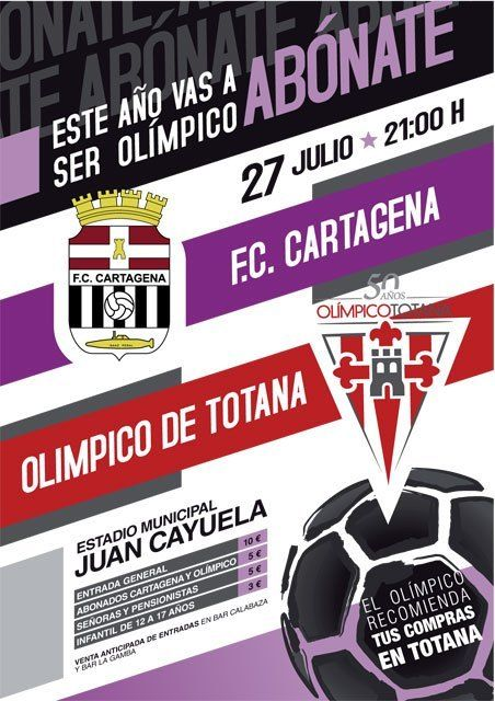 The Olympic FC Cartagena Totana and dispute the second game tomorrow commemorating the 50th anniversary of the club totanero