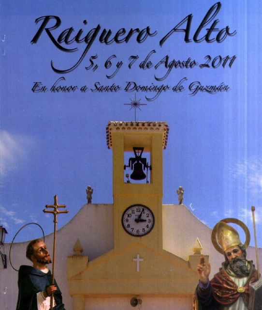 The parties in the High Raiguero be held from 5 to 7 August