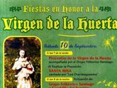 Los vecinos de la pedanía de La Huerta celebran este fin de semana, 10 y 11 de septiembre, las tradicionales fiestas en honor a su patrona