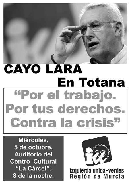 Cayo Lara, coordinador general de Izquierda Unida, estará en Totana - 2, Foto 2