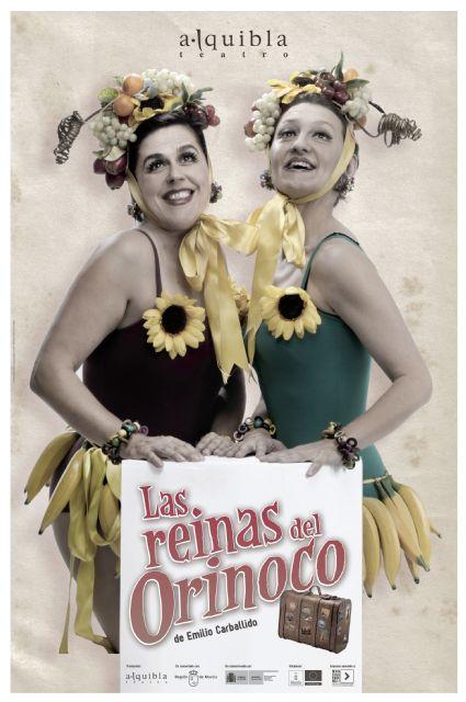 Las reinas del Orinoco, de Alquibla Teatro inicia la programación del auditorio de Ceutí pasado mañana - 1, Foto 1