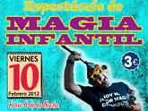 El pr�ximo viernes d�a 10 de febrero tendr� lugar un espect�culo de magia infantil