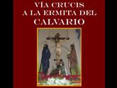Nueva fecha para el Via Crucis y la Cena-Gala organizados por la Hdad. de Jesús en el Calvario