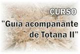 Turismo pone en marcha la segunda edición del curso 'Guía acompañante de Totana'