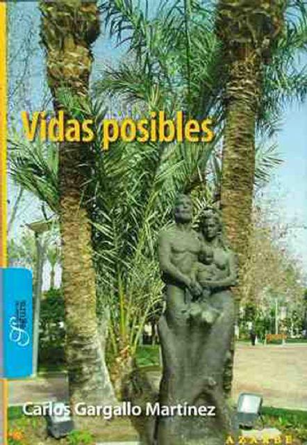 Carlos Gargallo presenta en Las Torres de Cotillas sus Vidas posibles - 1, Foto 1