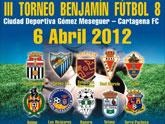 Equipos de toda la Región participarán en el III Torneo Benjamín Fútbol 8