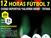Las 12 Horas de Fútbol 7 se celebran este fin de semana en la Ciudad Deportiva 'Valverde Reina'