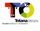 'Totana Origen. Calidad Agrícola y Ganadera'
