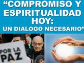 Compromiso y espiritualidad hoy Un diálogo necesario