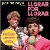 """La Casa de la Cultura acoge """"Llorar por llorar"""", con Cristina Medina y Joan Estrader"""