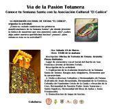La Asociación Cultural de Totana 'El Cañico' organiza este sábado una visita guiada por distintas hermandades