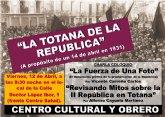 El Centro Cultural y Obrero organiza la charla coloquio La Totana de la República (a propósito de un 14 de abril en 1931)