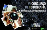 Cartagena Puerto de Culturas busca las mejores imágenes de la Noche de los Museos