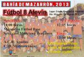 Este miércoles se disputa el I torneo de fútbol 8 alevín 'Bahía de Mazarrón'