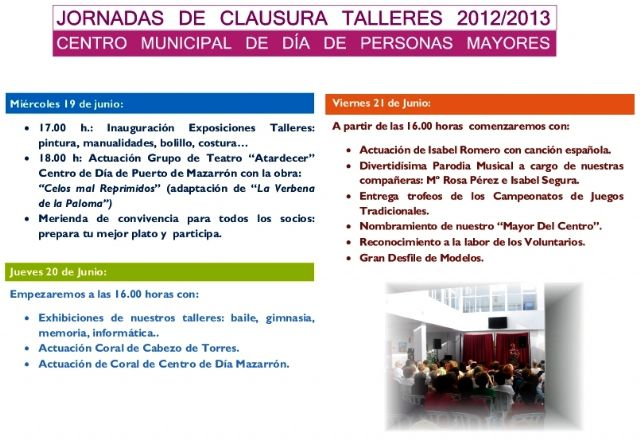 El Centro de Día inicia este miércoles sus jornadas de clausura de los talleres 2012 - 2013, Foto 1