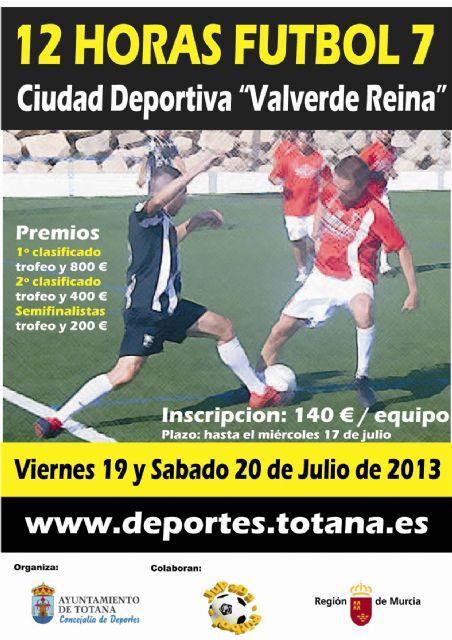 Las 12 horas de fútbol-7 se celebrarán los días 19 y 20 de julio en la ciudad deportiva valverde reina - 2, Foto 2