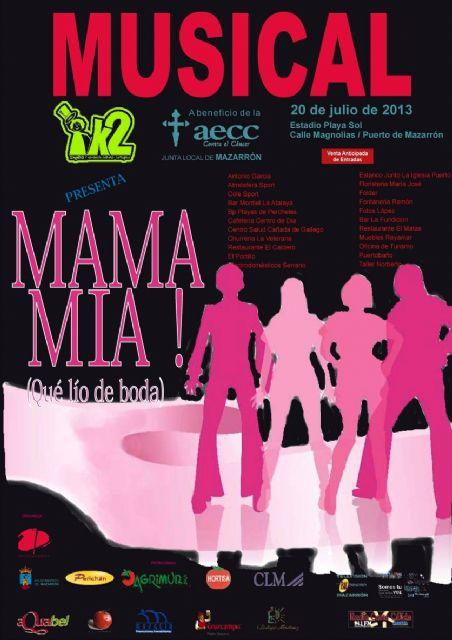 El musical Mama Mía llega a Puerto de Mazarrón en beneficio de la AECC - 1, Foto 1