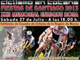 El XXII memorial Enrique Rosa de Ciclismo tendr� lugar el pr�ximo 27 de julio, enmarcado en las Fiestas de Santiago 2013