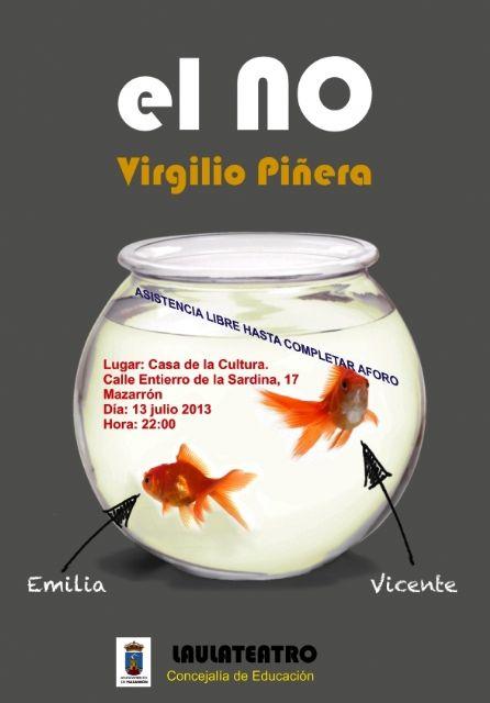 El no de Virgilio Piñera llega este sábado 13 a la Casa de Cultura - 1, Foto 1