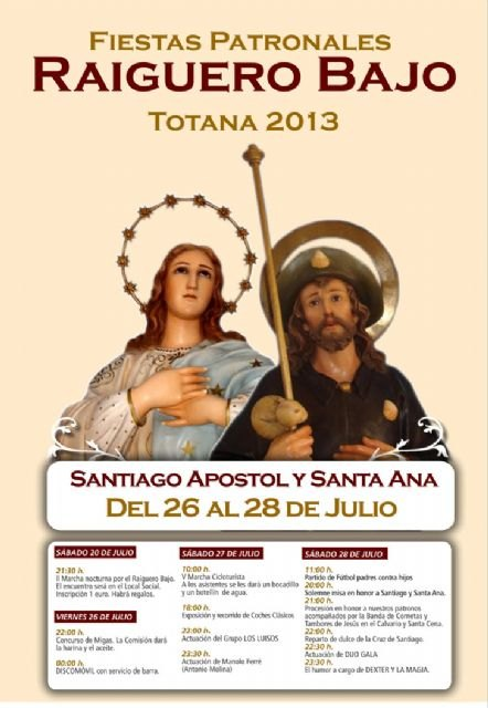 The feast of The Raiguero Under are held from 26 to 28 July in honor of St. James and St. Anne