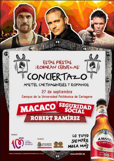 Macaco, Seguridad Social y Robert Ramírez actuarán en el Conciertazo Amstel de Carthagineses y Romanos - 1, Foto 1