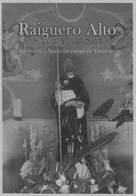 Las fiestas patronales de la pedanía del Raiguero Alto se celebrarán este próximo fin de semana en honor a Santo Domingo de Guzmán - 2, Foto 2