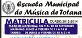 El plazo de matr�cula para el curso 2013-2014 de la Escuela Municipal de M�sica de Totana comienza hoy