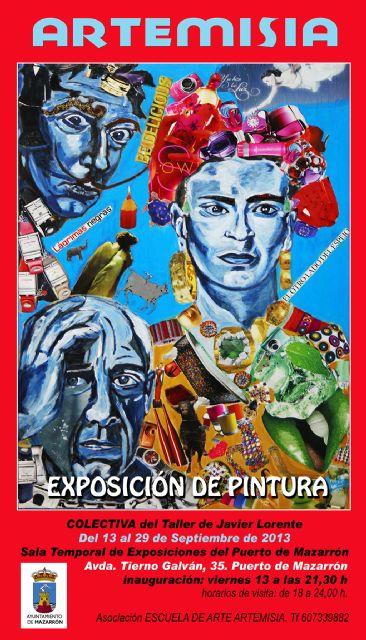 Este viernes 13 se inaugura a las 21:30 horas en Puerto de Mazarrón la exposición de pintura colectiva